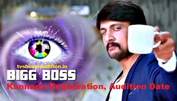 Bigg Boss Kannada Audition, Registration, Entry Form, Online, Date