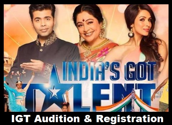 IGT Audition, Registration, Indias Got Talent, Date, Venue, Online