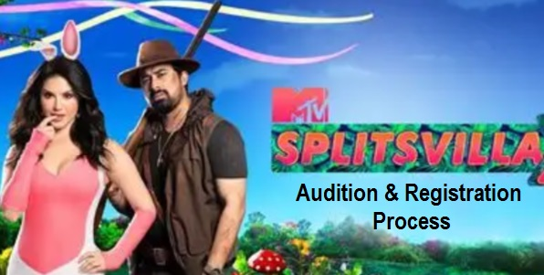 MTV Splitsvilla Audition, Date, Registration, Process