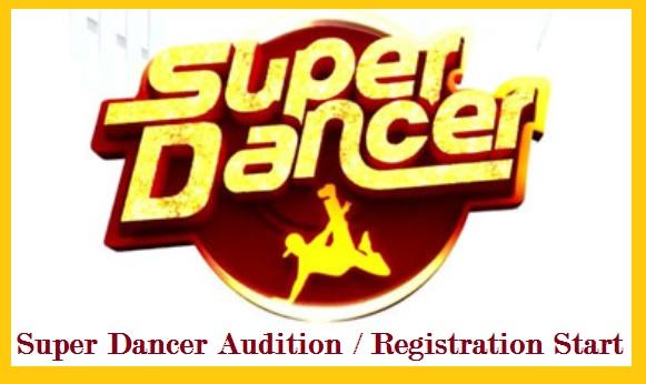 Super Dancer Audition, Registration, Date, Venue, Time, Place