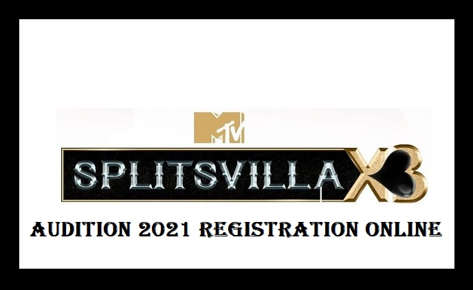 MTV Splitsvilla Audition, Registration, Apply Online