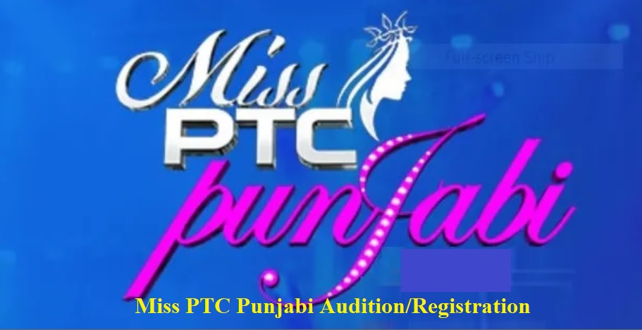 Miss PTC Punjabi Audition 2020