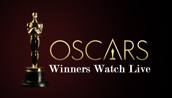 OSCAR Winners, Oscar Nomination, Oscar Winners List, Oscar Watch Live, Oscar Streaming Online