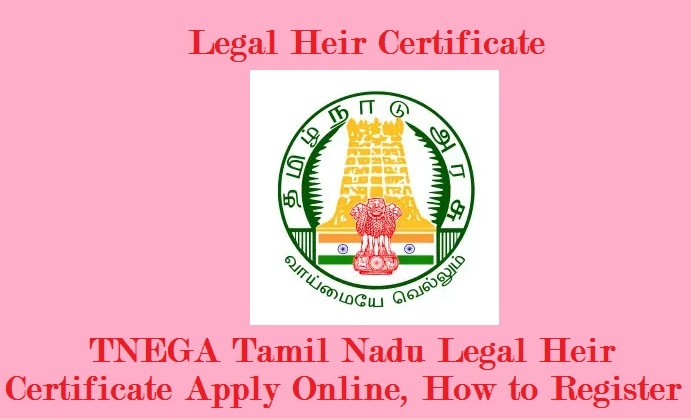 Legal Heir Certificate Apply Online, Register for Tamilnadu, Delhi